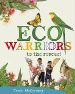 Eco Warriors to the Rescue